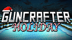 GunCrafter Holiday